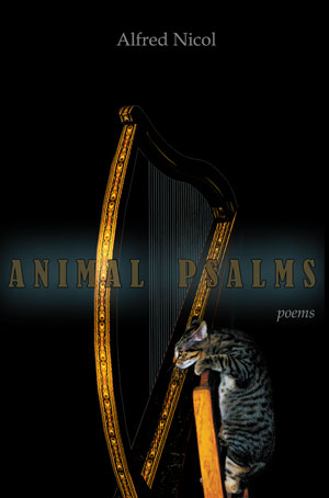 Animal Psalms - Poems by Alfred Nicol