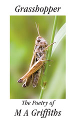 Grasshopper: The Poetry of M A Griffiths by Margaret A Griffiths information