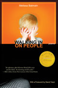 Walking in on People - poems by Melissa Balmain - front cover (click to enlarge)