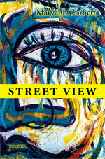 Street View - Poems by Maryann Corbett