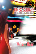 Times Square and Other Stories by  William Baer - front cover (click to enlarge)