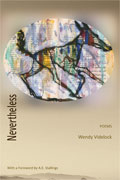 Nevertheless - poems by Wendy Videlock - front cover (click to enlarge)