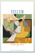 Vellum - poems by  Chelsea Woodard - front cover (click to enlarge)