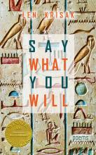 Say What You Will - Poems by Len Krisak