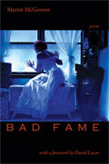 Bad Fame - Poems - poems by Martin McGovern